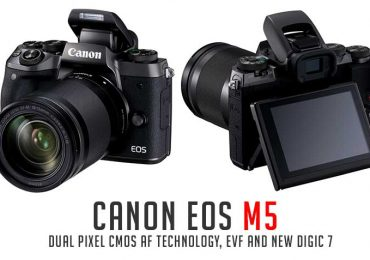 Canon launches EOS M5 with Dual Pixel CMOS AF technology, EVF and new DIGIC 7