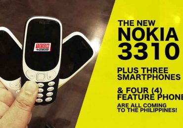 The NEW Nokia 3310, Nokia 3, 5, & 6 Plus four feature phones are all arriving in PH