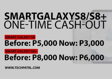 Smart Galaxy S8 One-time cash out is reduced to just P3,000!