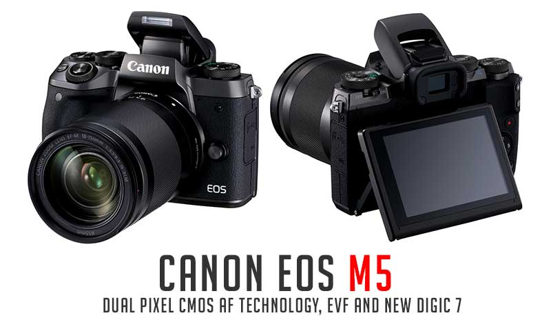 Photo of Canon launches EOS M5 with Dual Pixel CMOS AF technology, EVF and new DIGIC 7