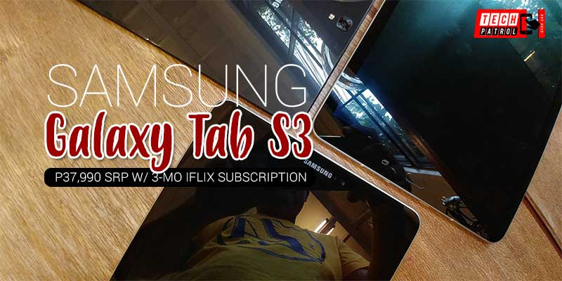Samsung PH launches Galaxy Tab S3; Cinematic Experience with Quad Speakers