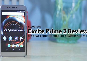 Cloudfone Excite Prime 2 Review: Best Bang For The Buck Midranger