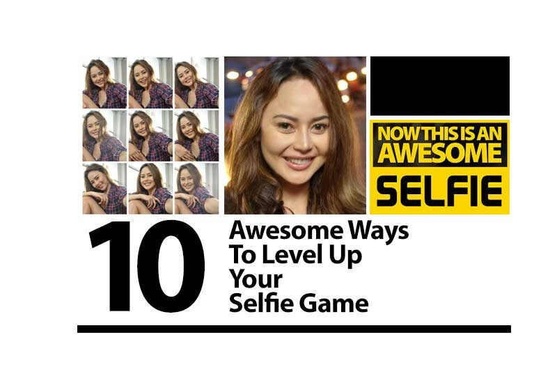 10 Awesome Ways To Level Up Your Selfie Game