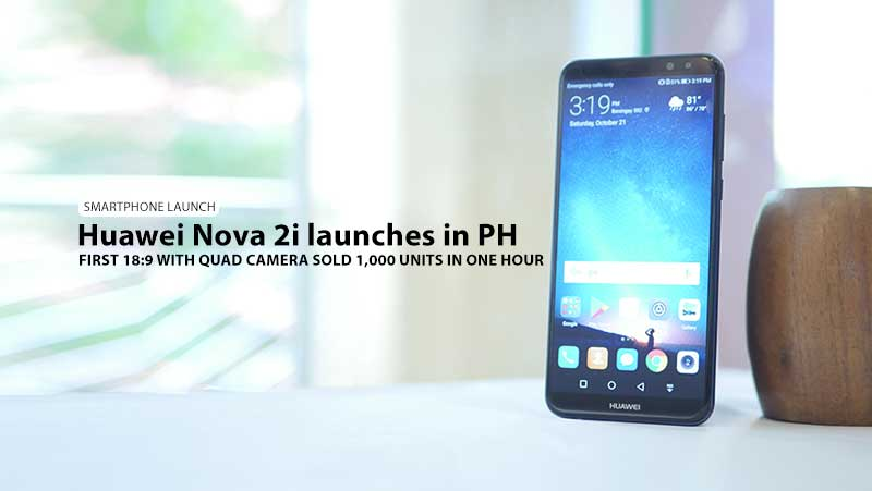 Huawei's first 18:9 phone with Quad Cameras launches in PH