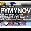 Lazada Voucher Code 11 11 PYMYNOV and get 20% off when using PayMaya