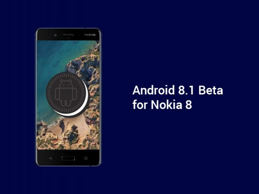 Photo of Nokia 8's Android 8.1 Beta is now available