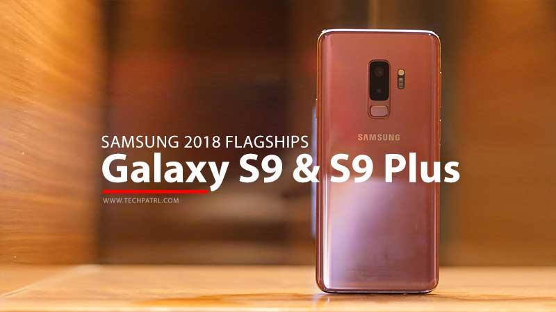 Samsung Galaxy S9 and Galaxy S9+ goes official and brings new cool features