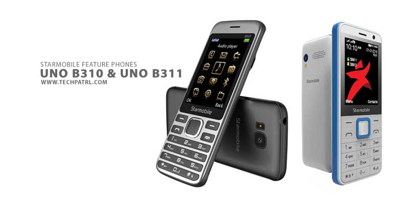 Starmobile outs UNO B310 and selfie-centric UNO B311 feature phones