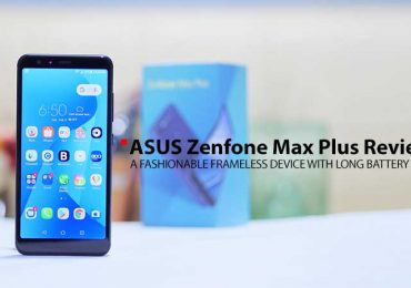 ASUS ZenFone Max Plus (M1) Review: A fashionable frameless device with long battery life