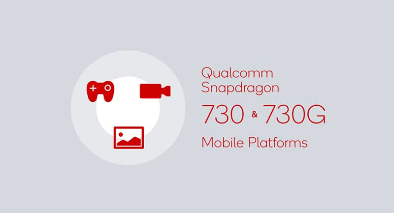 Qualcomm announces Snapdragon 730, 730G and 630 SoC with high-end features