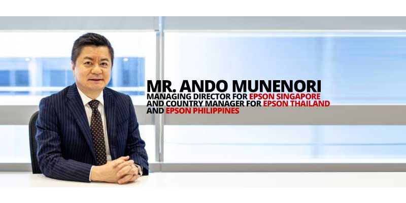 NEW Chief: Mr. Ando Munenori is the newly-appointed Managing Director for Epson Singapore and country manager for Epson Thailand and Epson Philippines
