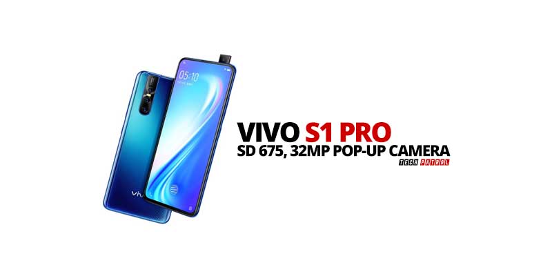 Vivo S1 Pro arrives with Snapdragon 675 SoC and 32MP pop-up front camera