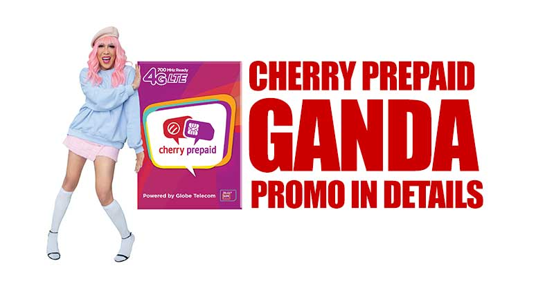 Photo of Cherry Prepaid's latest promo: Ganda Promo data packages; as low as P15 for 3 days