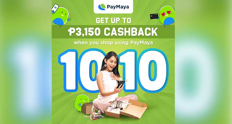 "Get as much as P3,000 in ""cashback"" when you shop with PayMaya this 10/10"